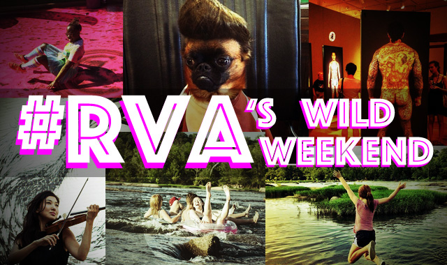 #RVA's Wild Weekend