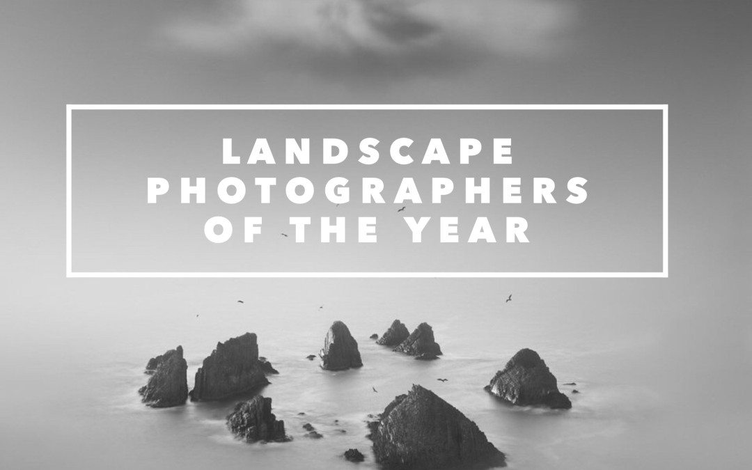 Landscape Photographers of the Year